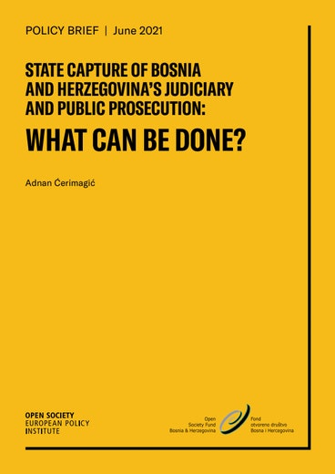 First page of PDF with filename: state-capture-of-bosnia-and-herzegovinas-judiciary-and-public-prosecution-20210621.pdf