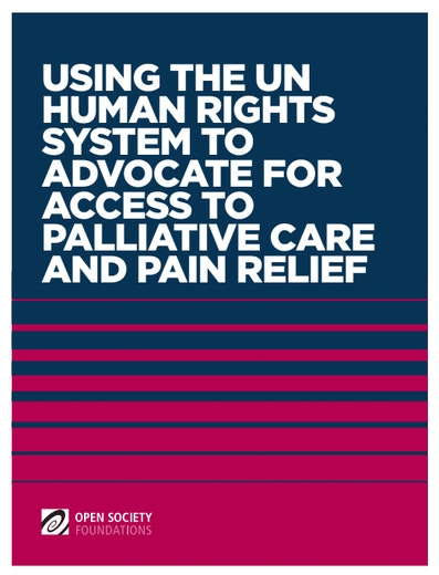 First page of PDF with filename: using-the-human-rights-system-to-advocate-for-access-to-palliative-care-and-pain-relief-20171012.pdf