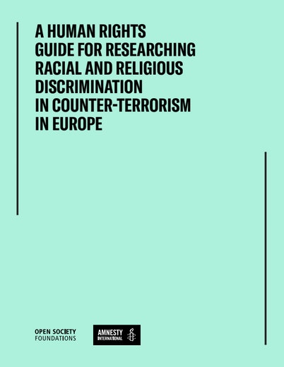 First page of PDF with filename: a-human-rights-guide-for-researching-Racial-and-Religious-discrimination-in-counter-terrorism-in-europe-20210201.pdf