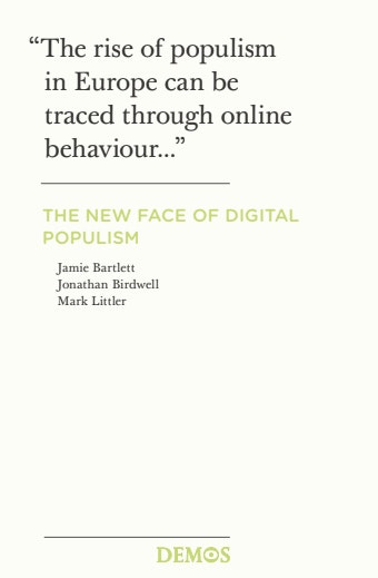 The New Face Of Digital Populism Open Society Foundations