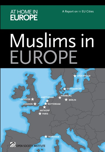 Muslims in Europe: A Report on 11 EU Cities - Open Society Foundations